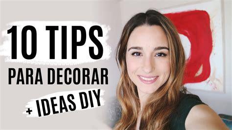 10 CONSEJOS para decorar tu casa o habitación + IDEAS DIY ...