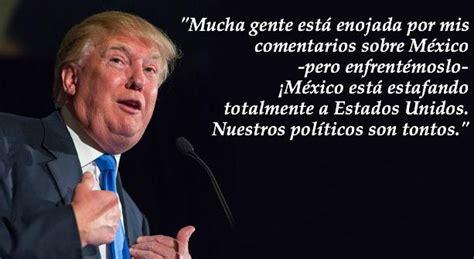10 contundentes frases de Donald Trump contra México