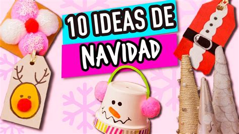 ¡10 Ideas para Navidad Super Fáciles! | Manualidades para ...