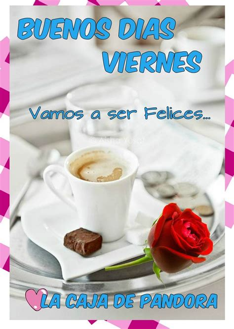 1000+ images about Al fin viernes on Pinterest | Amor ...