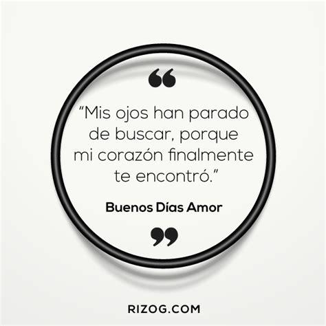 101+ Buenos Dias Frases | Imagenes Y Mensajes Para El Amor