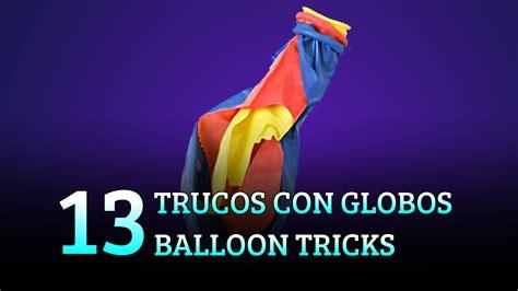 13 trucos con globo, magia ciencia / magia ciencia juegos