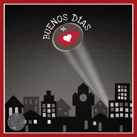 138 Buenos Días Imágenes, Fotos y Gifs para Compartir ...