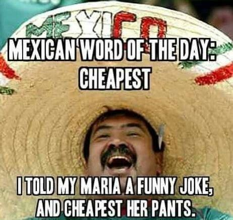 18 Funny Mexican Word Of The Day Memes   Funny Memes
