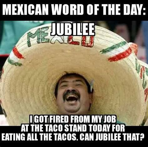 18 Funny Mexican Word Of The Day Memes   Memes