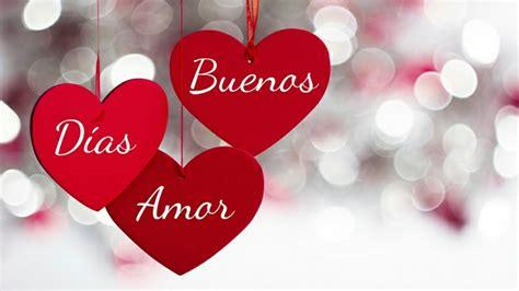 19 Imágenes de Buenos Días Mi Amor para WhatsApp