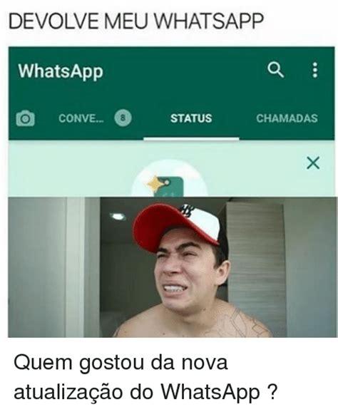 25+ Best Memes About Atualização Do Whatsapp | Atualização ...