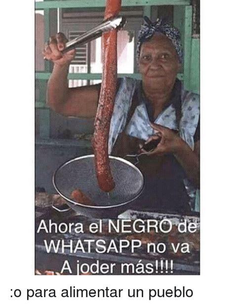25+ Best Memes About El Negro De Whatsapp | El Negro De ...