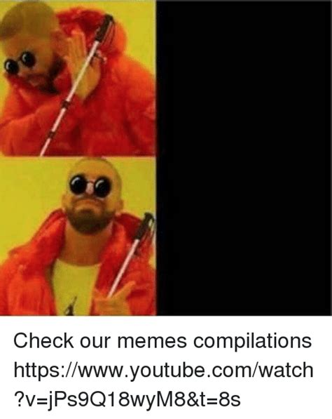 25+ Best Memes About Meme Compilation | Meme Compilation Memes