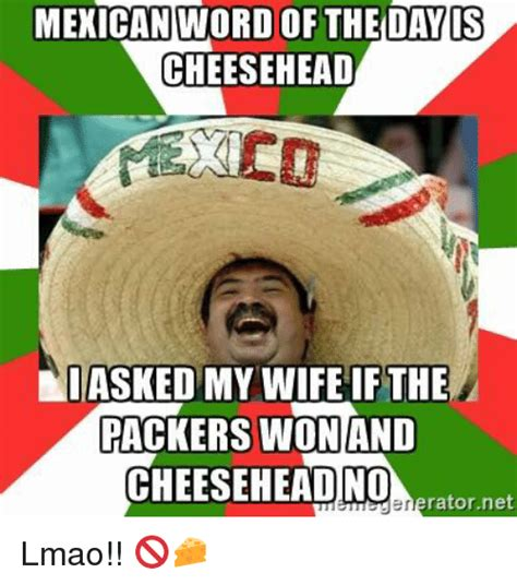 25+ Best Memes About Mexican Word of the Day | Mexican ...
