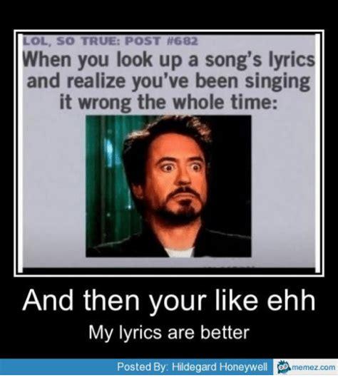 25+ Best Memes About Song Lyric Memes | Song Lyric Memes