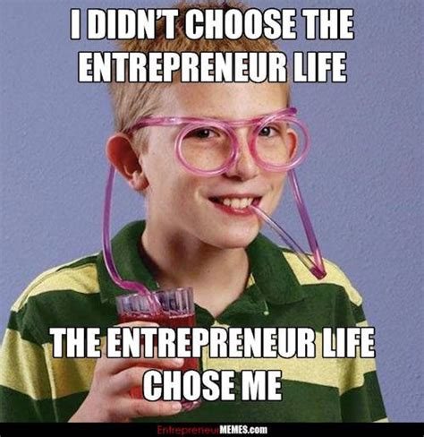 35 of the Best Memes on the Internet for Entrepreneurs ...