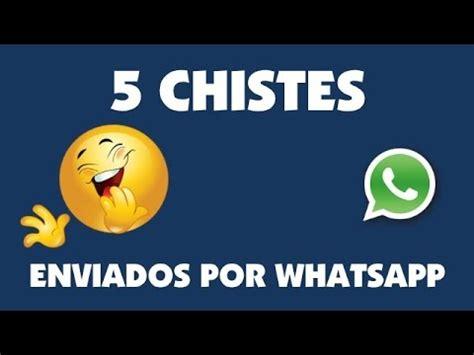 5 Chistes Enviados Por WhatsApp. Chistes para morirte de ...