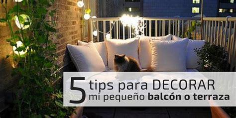 ¡5 tips para aprovechar mi pequeño balcón o terraza ...