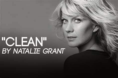 #727    Clean  by Natalie Grant | BEHIND THE SONG WITH ...
