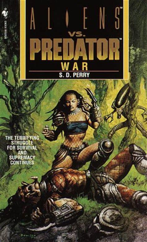 Aliens vs. Predator: War  novel  | Xenopedia | Fandom ...