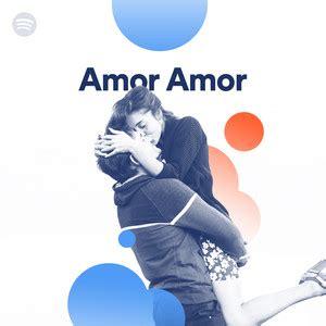 Amor Amor on Spotify