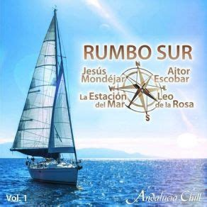 Andalucia Chill: Rumbo Sur Vol. 1   mp3 buy, full tracklist