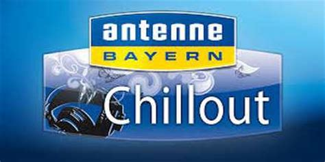 Antenne Bayern Chillout   Live Online Radio
