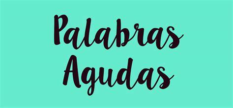 Aprende Español | Palabras esdrújulas / Acentuación