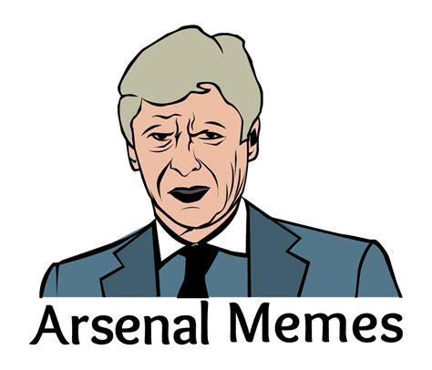 Arsenal Memes   Funny Memes for Gooners