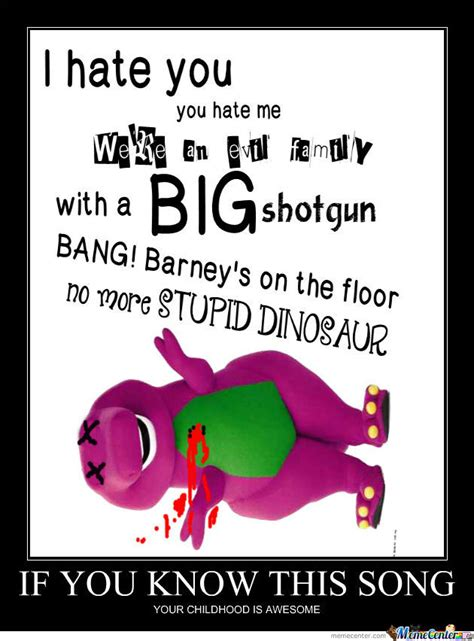 Barney Evil Song by melolluvmemes   Meme Center