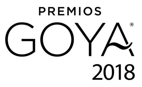 Bases de los Premios Goya 2018: algunas buenas noticias ...