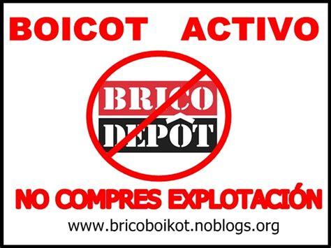 Boicot a Brico Mart, Brico Depot, Leroy Merlin... y las ...