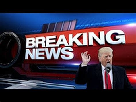 Breaking News President Trump Latest News Today 6 16 17 ...