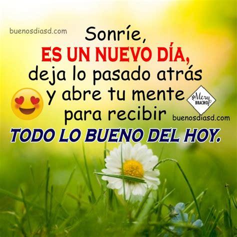 Buen Día con Bonitas Frases. Mensajes Positivos | Buenos ...