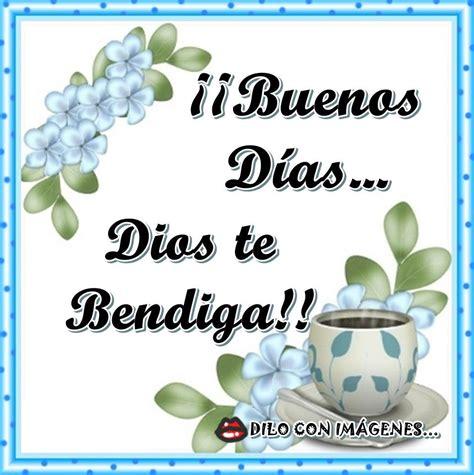 Buenos Días... Dios te Bendiga!! imagen #9600   Imágenes Cool