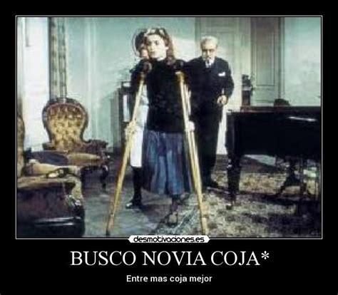 BUSCO NOVIA COJA* | Desmotivaciones