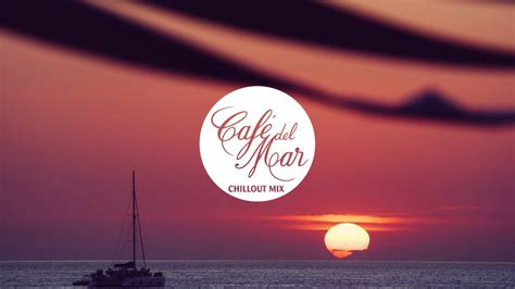 Café del Mar Chillout Mix 11   YouTube
