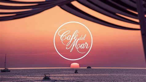 Café del Mar Chillout Mix 17  2017    YouTube