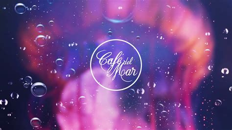 Café del Mar Chillout Mix 19  2017    YouTube