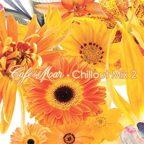 Cafe Del mar chillout mix 2