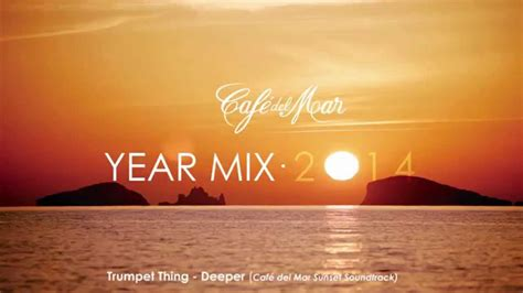 Café del Mar Chillout Mix 2014  Official Year Mix    YouTube