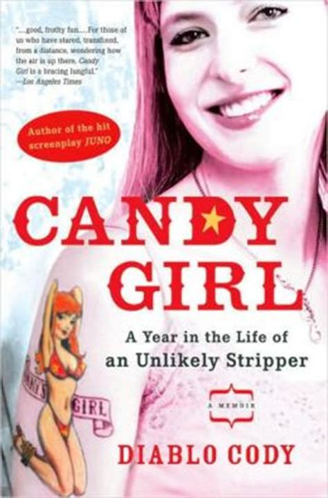 Candy Girl: A Year in the Life of an Unlikely Stripper by ...