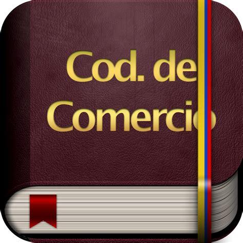 cdigo de comercio actualizado 2016 codigo de comercio