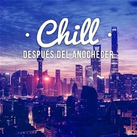 Chill Después del Anochecer: Club de Música Café del Mar ...