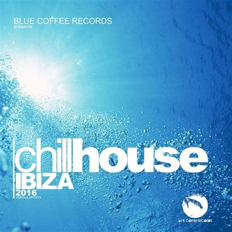 chill house music   28 images   va cafe chillout music ...