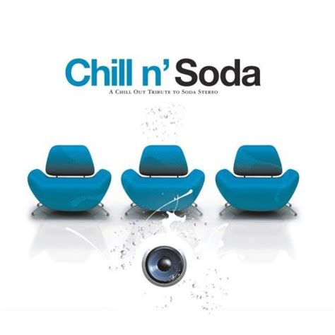 Chill N  Collection Para amantes del Chill Out