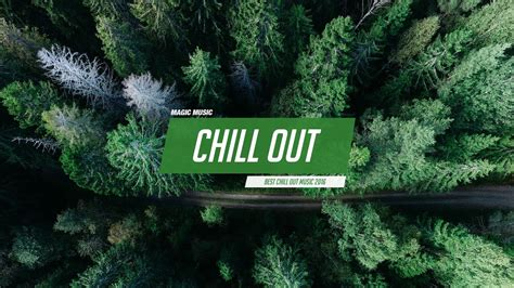 Chill Out Music Mix Best Chill Trap, RnB, Indie ♫   YouTube