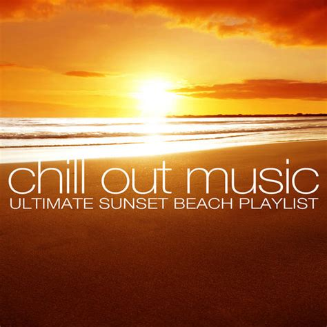 Chill Out Music   Ultimate Sunset Beach Playlist  2013  at ...