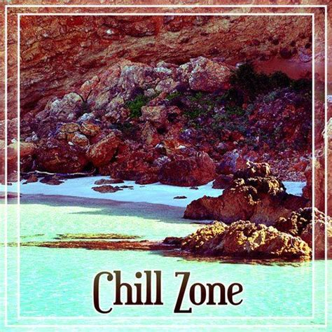Chill Zone: Ambient Music  Ibiza Chill Out Summer Zone ...
