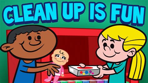 Clean Up is Fun   Cleaning Song for Children with Lyrics ...