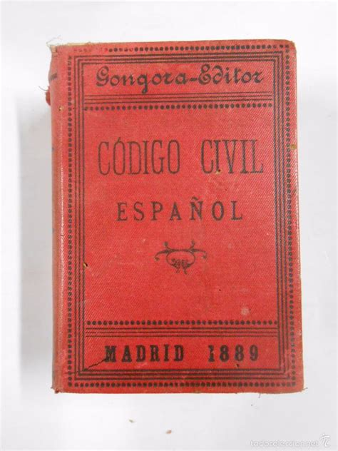 codigo civil español. madrid. 1889. gongora edi   Comprar ...