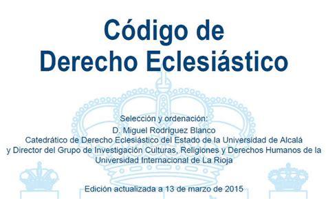 Código de Derecho Eclesiástico edición actualizada 2015 ...