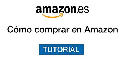 Cómo comprar en Amazon España   Tutorial en Español   YouTube