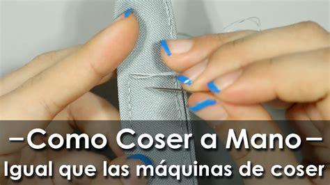 Cómo coser a mano como máquina de coser   YouTube